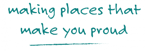 making places to make you proud tagline